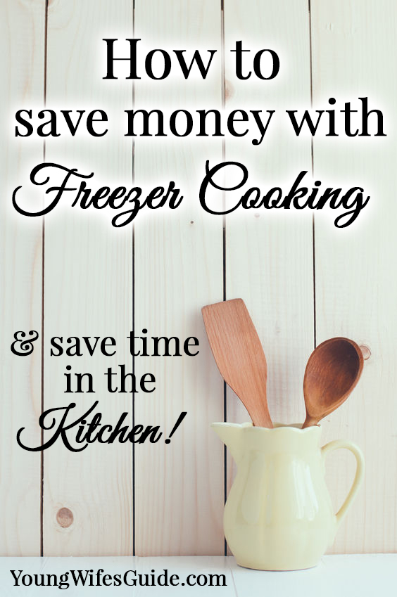 How to save money freezer cooking