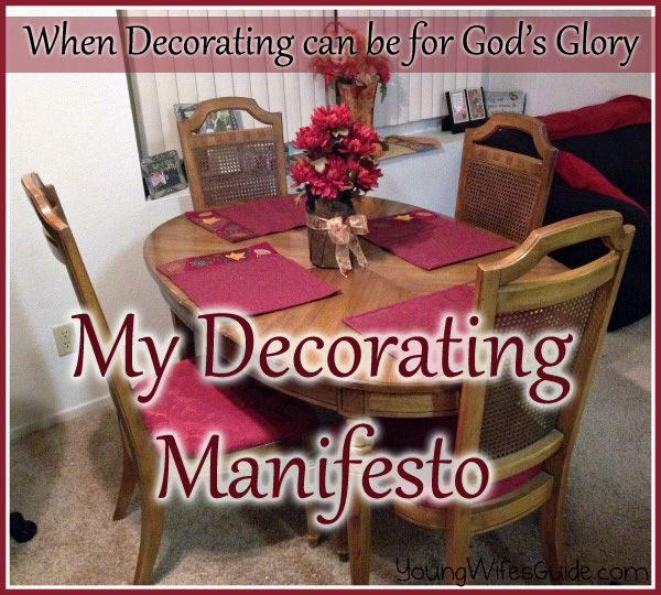 It All Depends On My Frame Of Mind Decorating Can Be Prideful For Me Or It Can Be Out Of A Desire For My Family