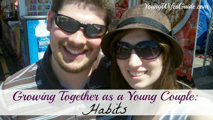 Growing Together as a Young Couple ~ Habits