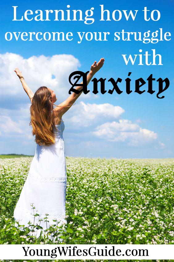 Learning how to overcome your struggle with anxiety