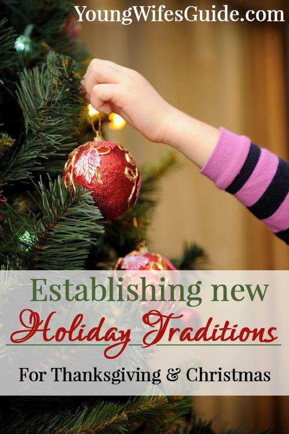 Establishing New Holiday Traditions