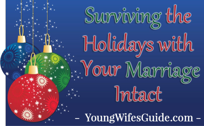 Surviving the Holidays with Your Marriage Intact