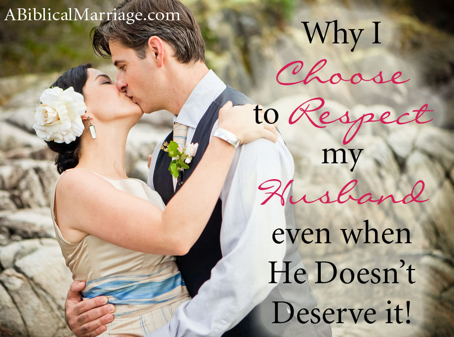 Why I Choose to Respect My Husband Even When He Doesnt
