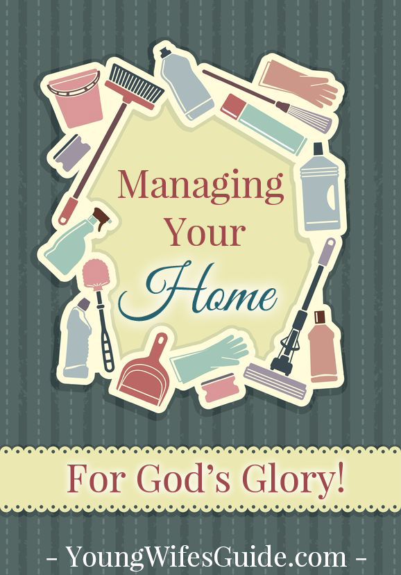 Managing your Home...for God's Glory!