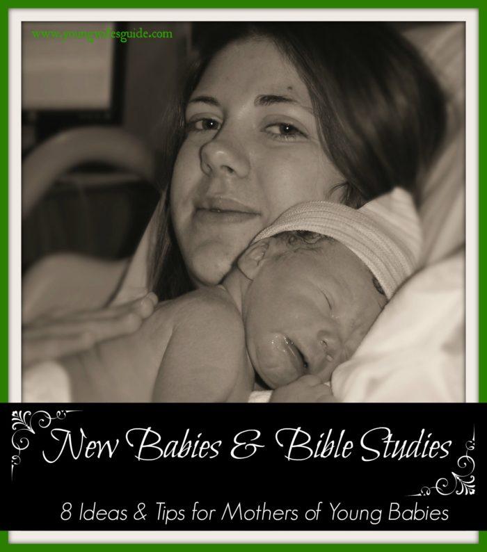 New Babies & Bible Studies