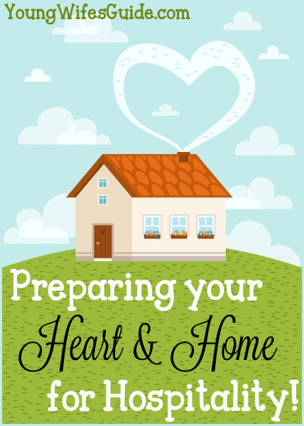 Preparing your heart and home for hospitality