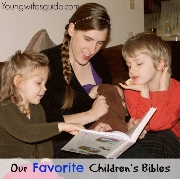 Our Favorite Children's Bibles ~ Youngwifesguide.com