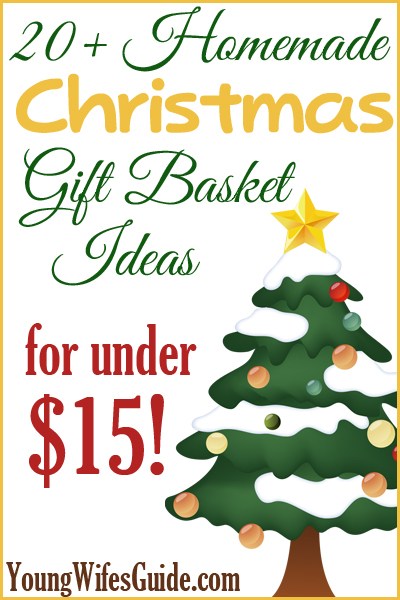 Cheap homemade gift basket ideas for christmas