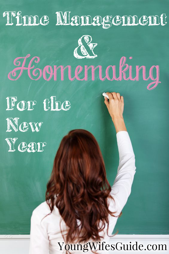 Time Management and Homemaking for the New Year