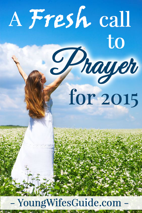A fresh call to prayer for 2015
