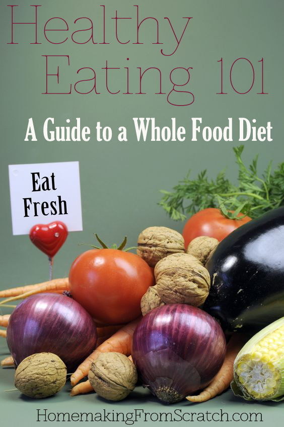 my journey to a whole foods diet   young wife s guide
