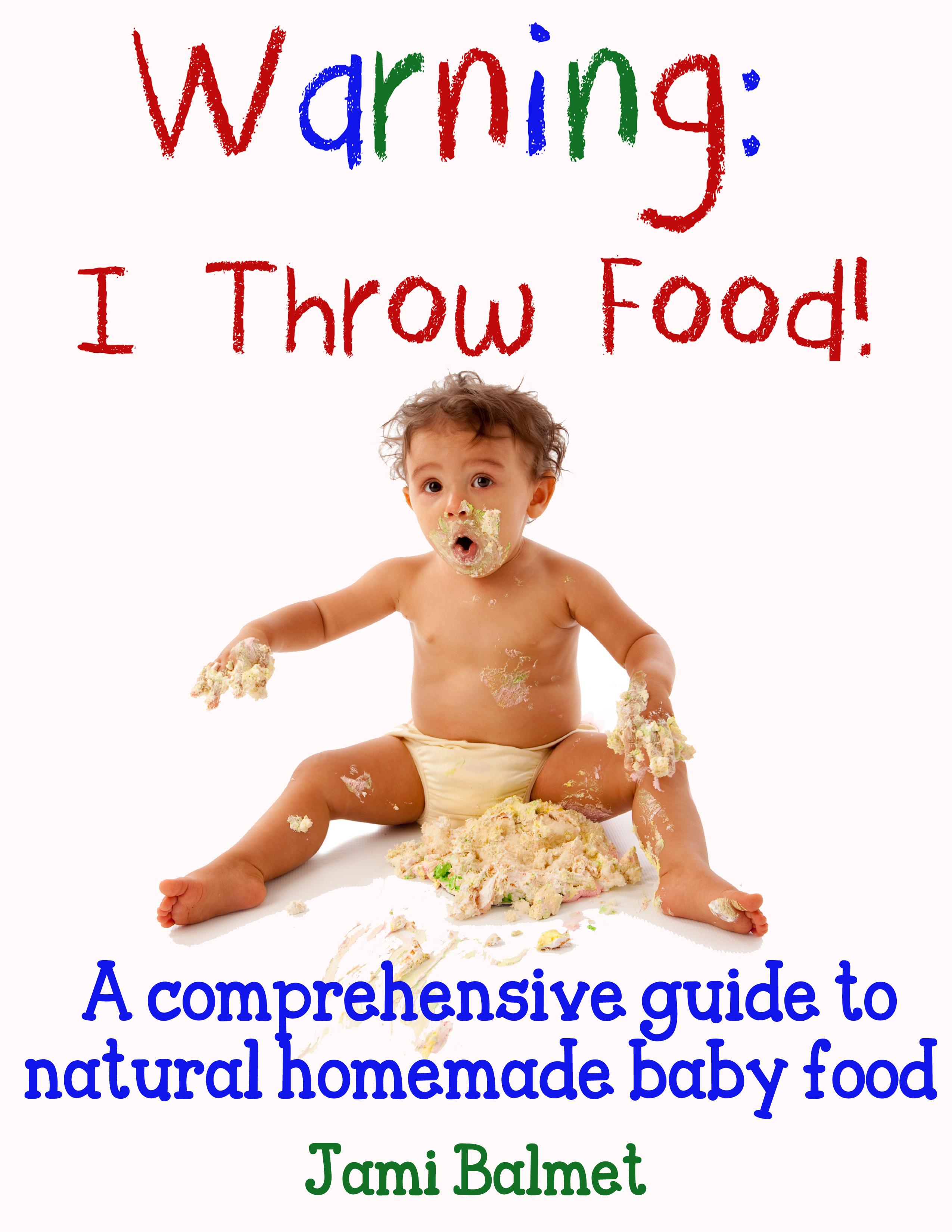 Buy Warning: I Throw Food now!