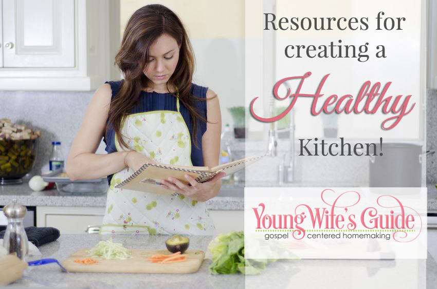 Resources for Creating a Healthy Kitchen