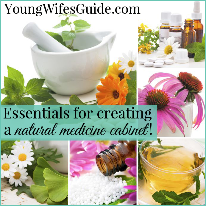 Essentials for creating a natural medicine cabinet