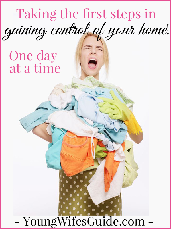 Taking the First Step in Gaining Control of Your Home ...