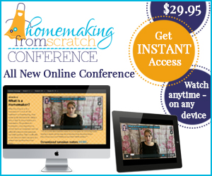 Homemaking From Scratch Online Conferece