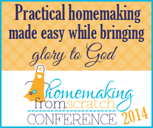 Homemaking From Scratch Online Conference