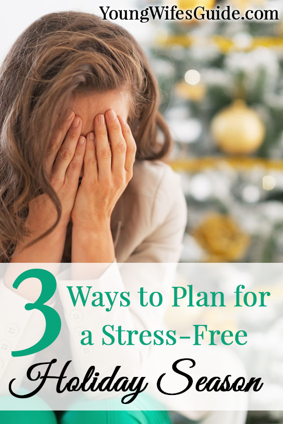 3 way to plan for a stres-free holiday season