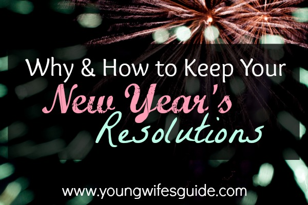 why and how to keep your new year's resolutions 2