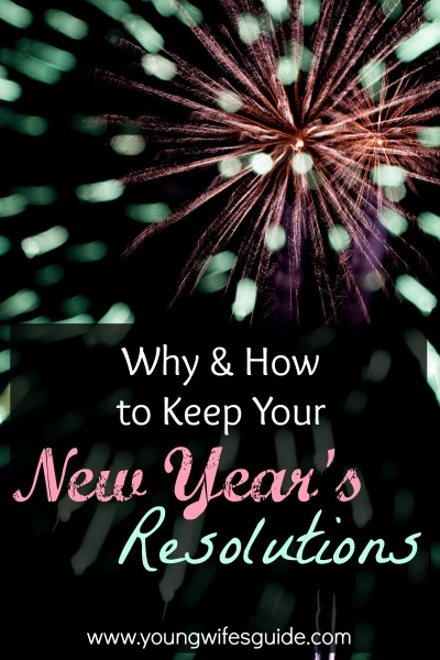 why and how to keep your new year's resolutions