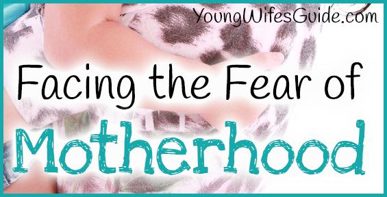 Facing the Fear of Motherhood2