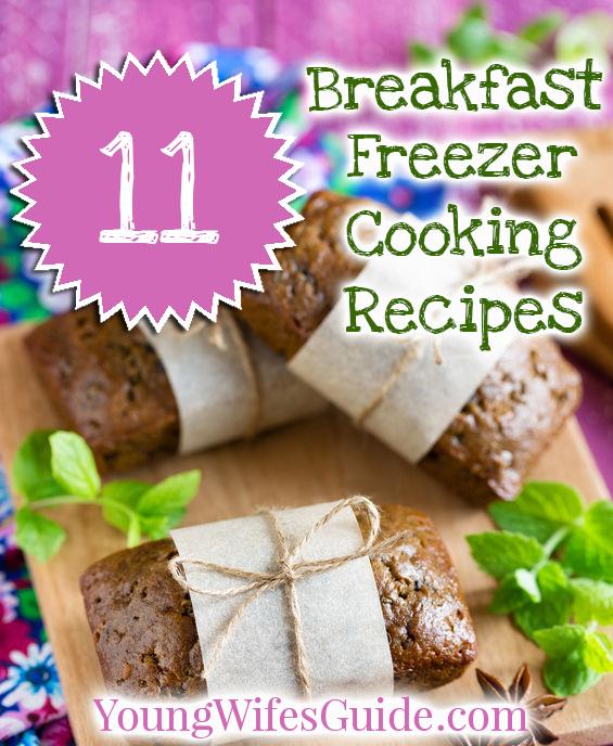 11 Breakfast Freezer Cooking Recipes