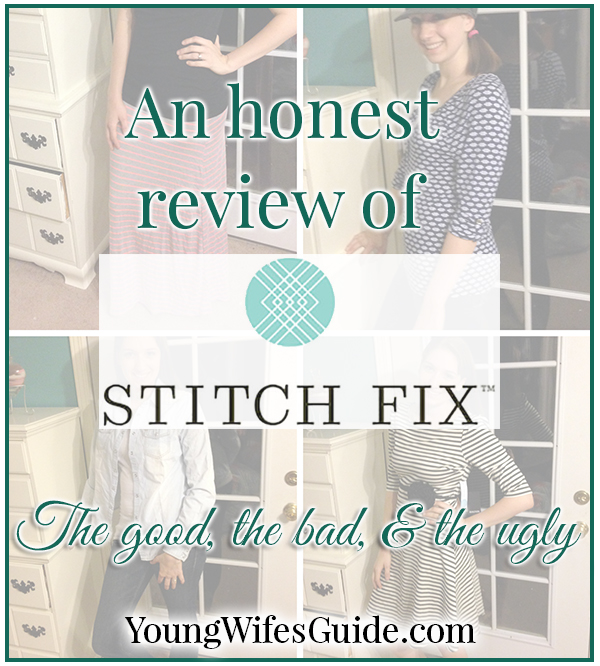 An honest review of Stitch Fix - the good, the bad, and the ugly