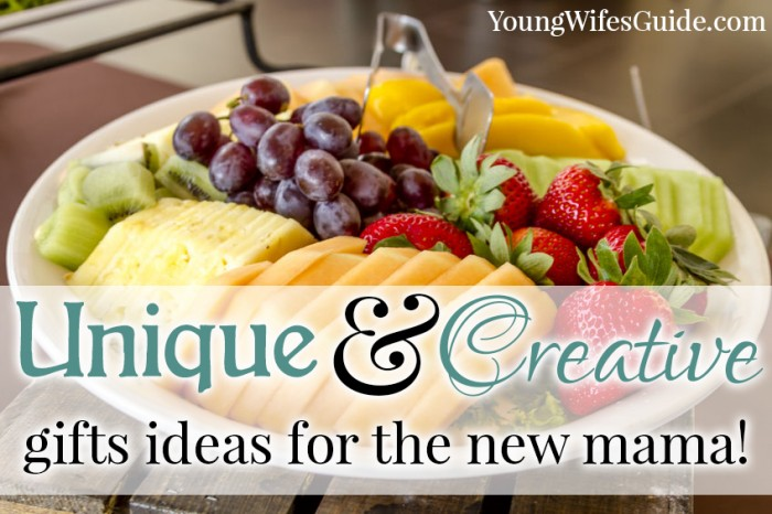 Unique and creative gifts for the new mama - fruit platter!
