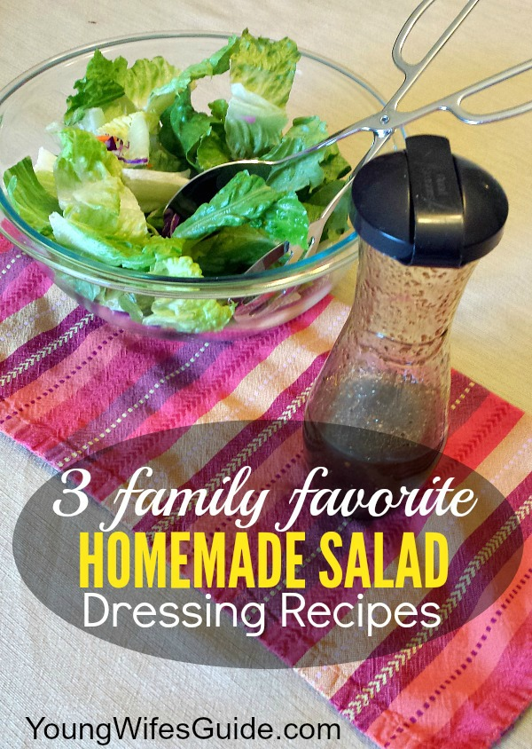 3 Family Favorite Homemade Salad Dressing Recipes 600x894