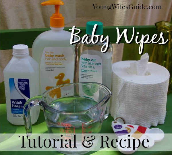 Baby Wipes An easy tutorial and recipe to save you MONEY!