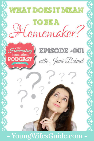 HF #1- What Does it Mean to Be a Homemaker - Pinterest