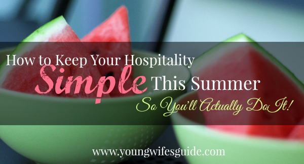 how to keep your hospitality simple this summer FB