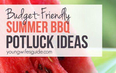 Budget Friendly Summer BBQ Potluck Ideas 1