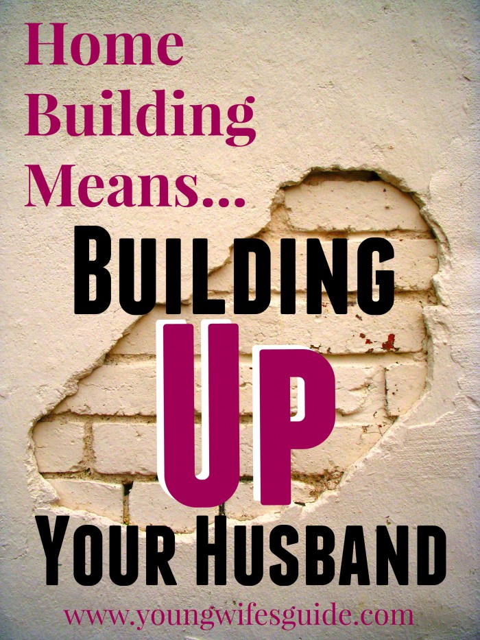 Building Up Your Husband