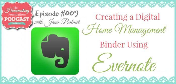 Hf #9 Creating a Digital Home Management Binder Using Evernote -