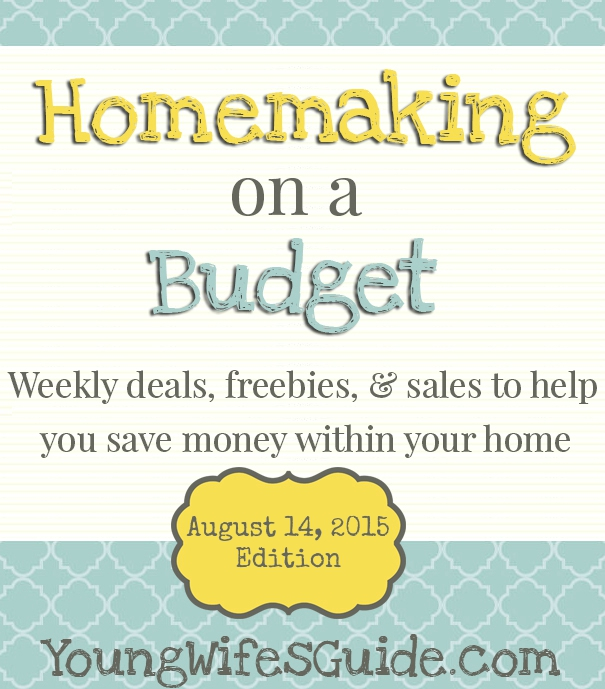 Homemaking on a Budget - Weekly Feature Every Friday 8.14.15