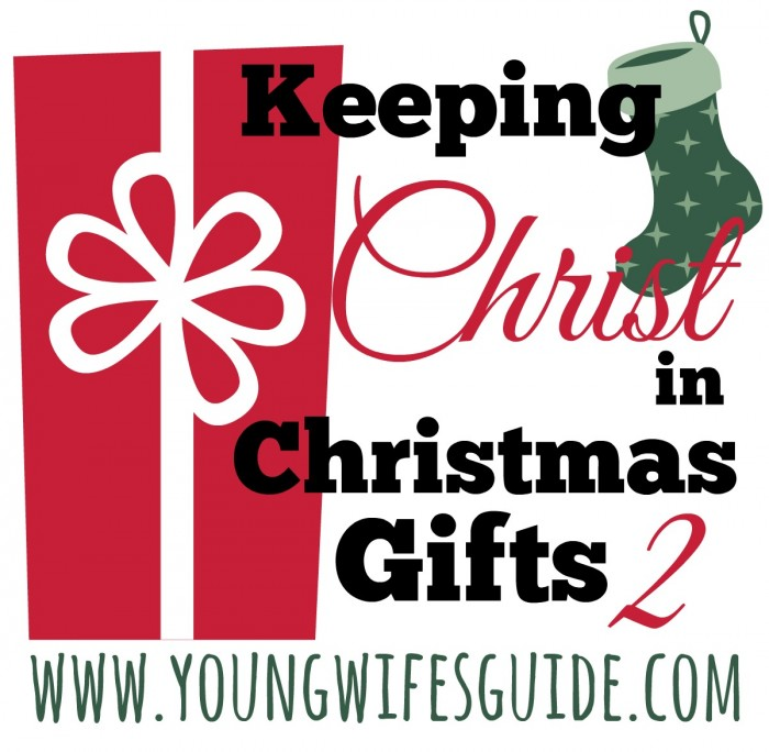 Keeping Christ in Christmas Gifts 2