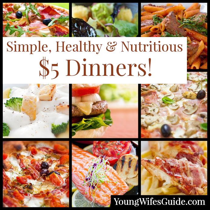 Simple $5 dinners