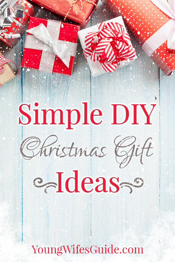 Simple diy christmas gift ideas young wife 39 s guide Christmas presents for wife