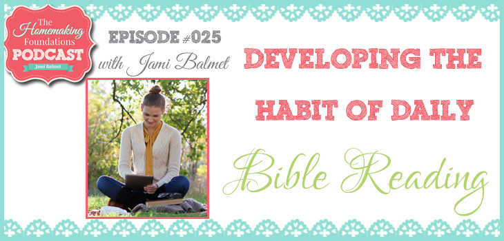 Hf #25 - Developing the Habit of Daily Bible Reading