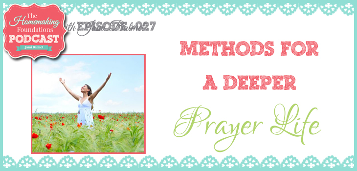 Hf #27 - Methods for a Deeper Life f