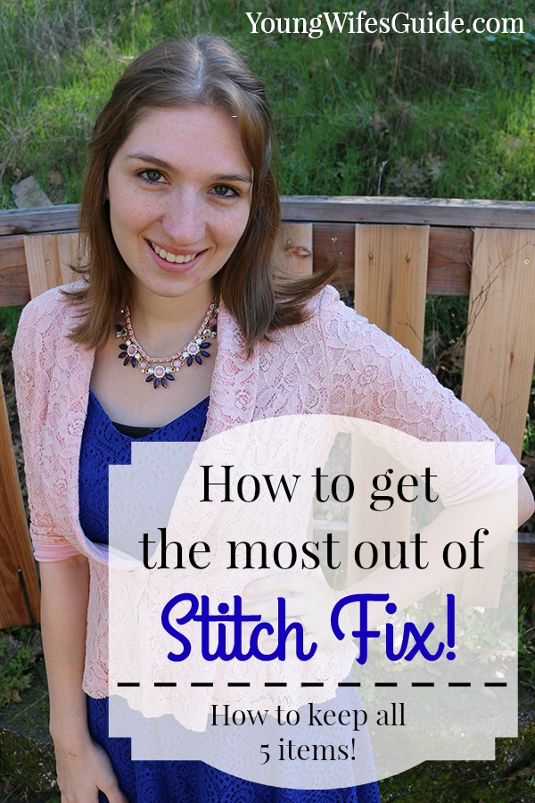 HOW TO GET THE MOST OUT OF STITCH FIX 2