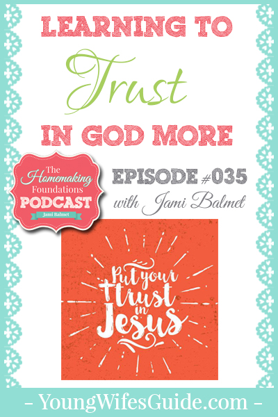 Hf #35- Learning to Trust in God More - Pinterest