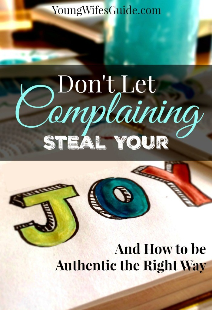 dont let complaining steal your joy
