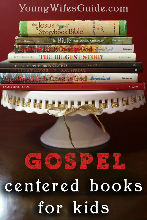We love these Gospel Centered books for kids!