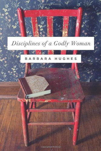 disciplines-of-a-godly-woman